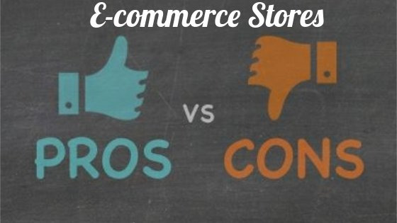 Advantages and Disadvantages e-commerce store